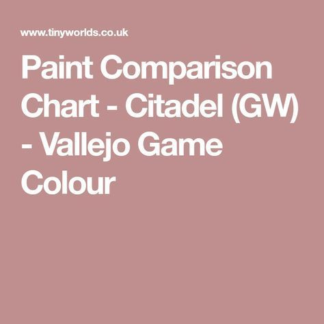 Paint Comparison Chart Citadel Gw Vallejo Game Colour