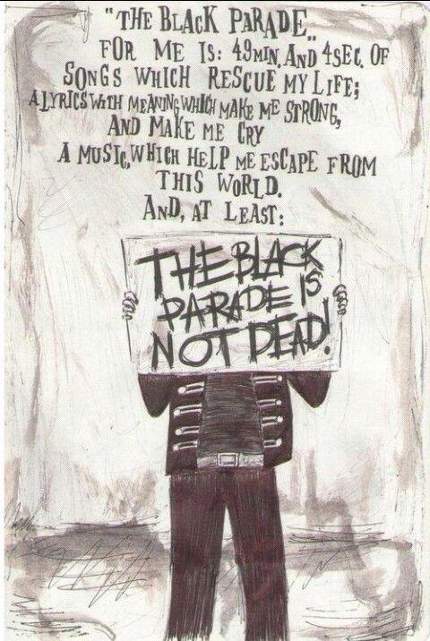 The Black Parade My Chemical Romance Fan Art My Chemical Romance Romance Band Quotes