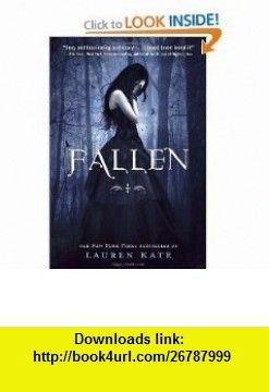 Fallen [Paperback] Lauren Kate LAUREN KATE ,   ,  , ASIN: B005F8X734 , tutorials , pdf , ebook , torrent , downloads , rapidshare , filesonic , hotfile , megaupload , fileserve