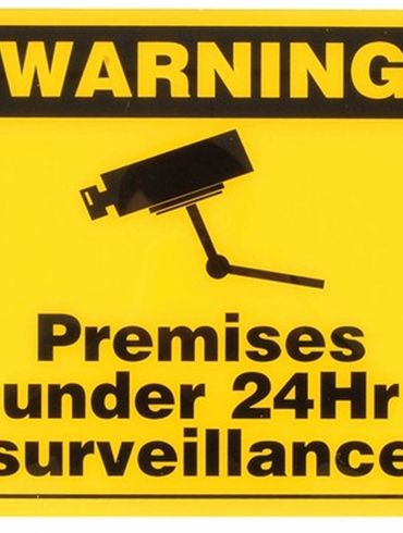 Premises under 24 Hr Surveillance Sign - Display Decoration