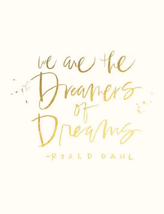 """""""We are the dreamers of dreams."""" Arthur O'Shaughnessy, lettering by Oh My Deer (free desktop download!) 