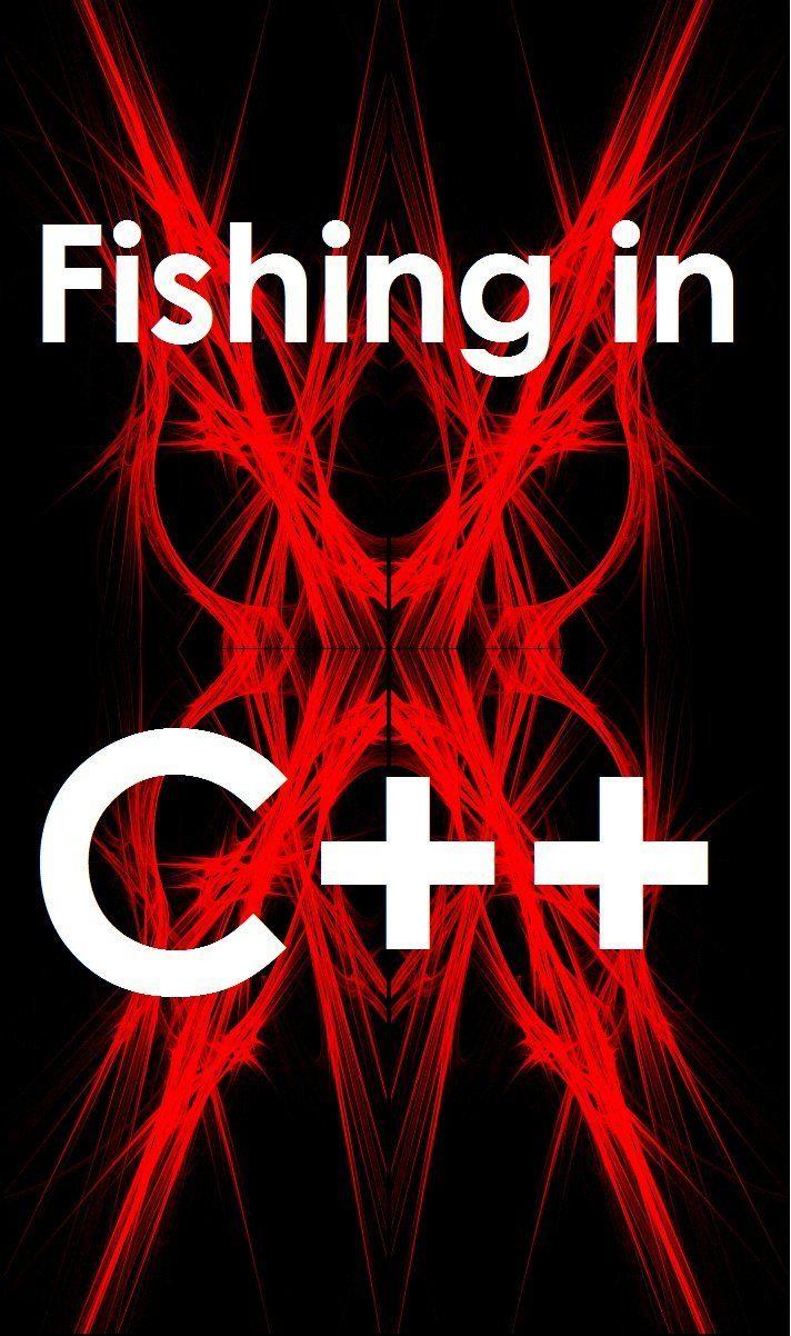 C++ programming basics Fishing in C++ Free eBooks