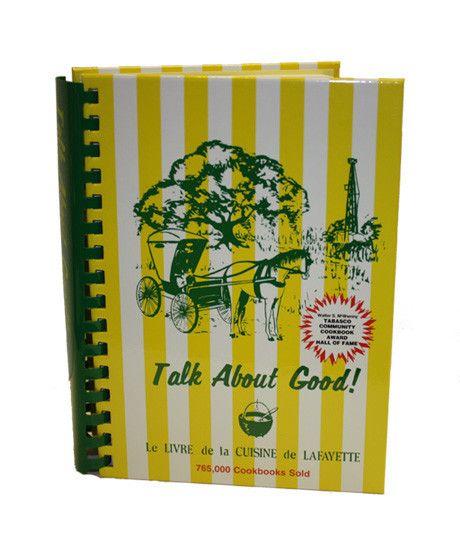 Talk About Good 1 Cookbook My Cookbook Louisiana Cajun Cookbook