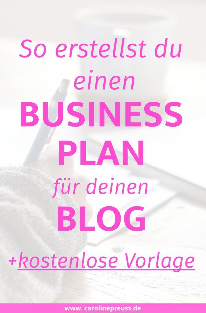 So erstellst du einen Businessplan für deinen Blog + Kostenlose ...