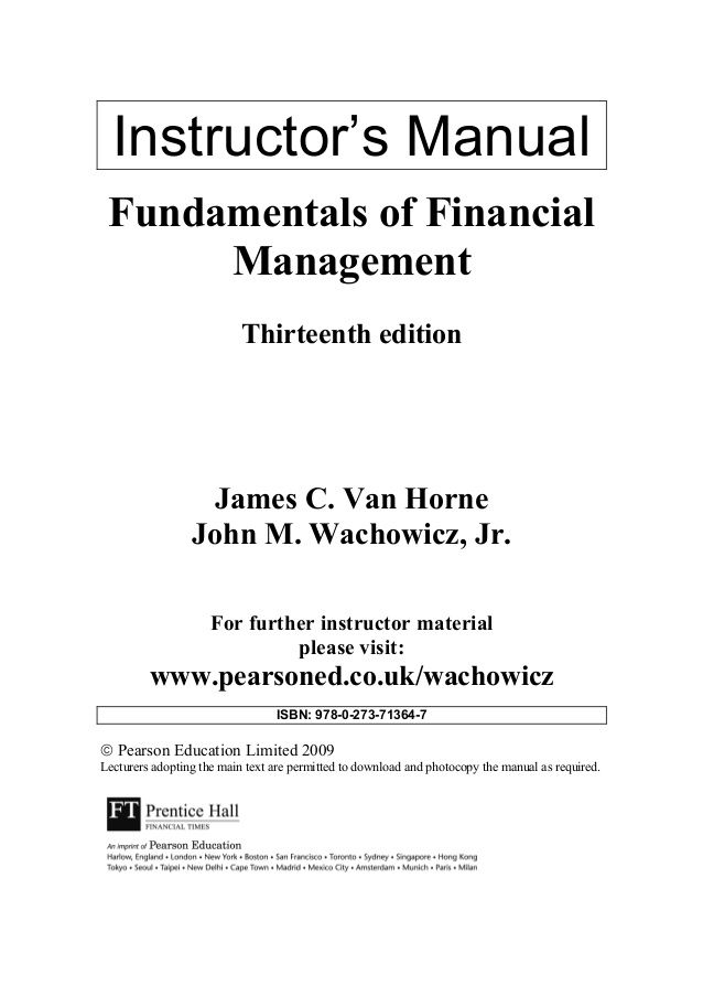 Instructor S Manual Fundamentals Of Financial Management Thirteenth Edition James C Van Horne John M Wachowicz Jr Financial Management Management Financial