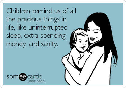 Every Day I Am Thankful For Not Having Children Childfree