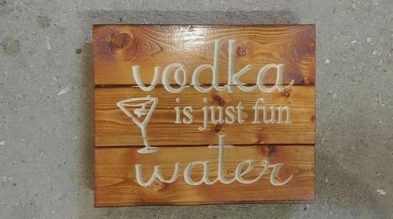 Photo of Carved Vodka Is Just Fun Water Sign FREE SHIPPING in the USA – vodka sign – woman cave – bar decor – man cave – martini