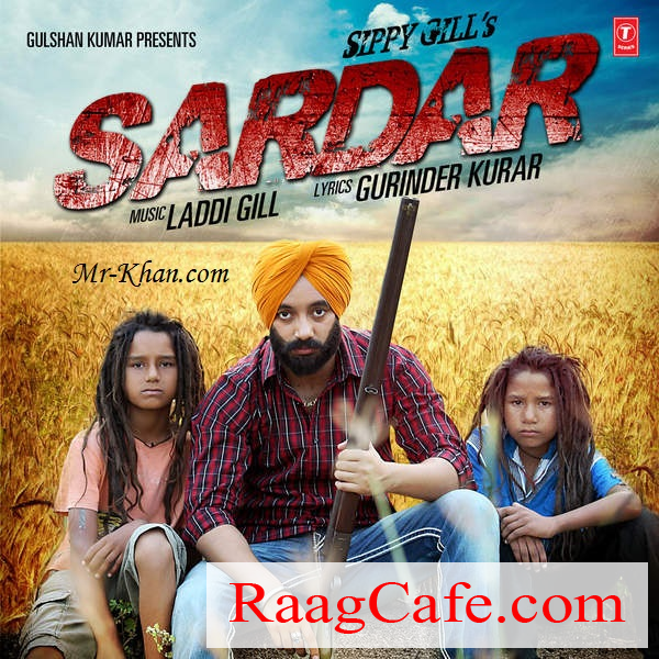 Sardar Itune Rip Sippy Gill Mp3 Song Download Songs Mp3 Song Download Mp3 Song