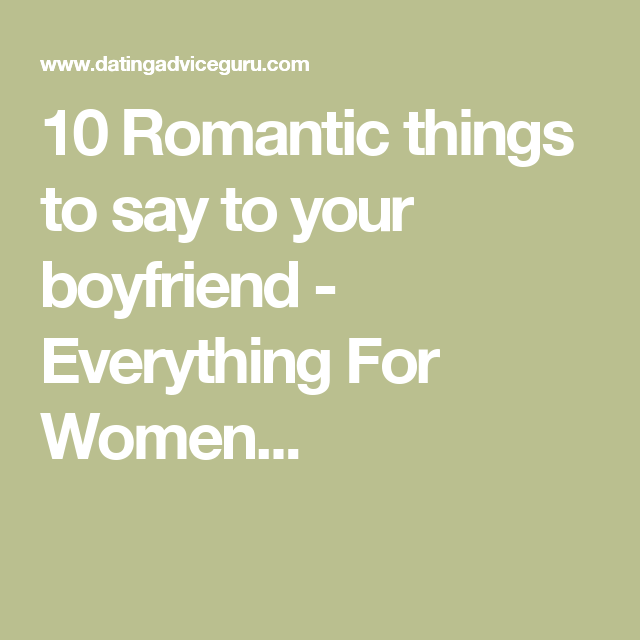 Romantic Things To Say To Women