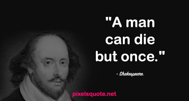 William Shakespeare Quotes about Life and Love | Pixels ...