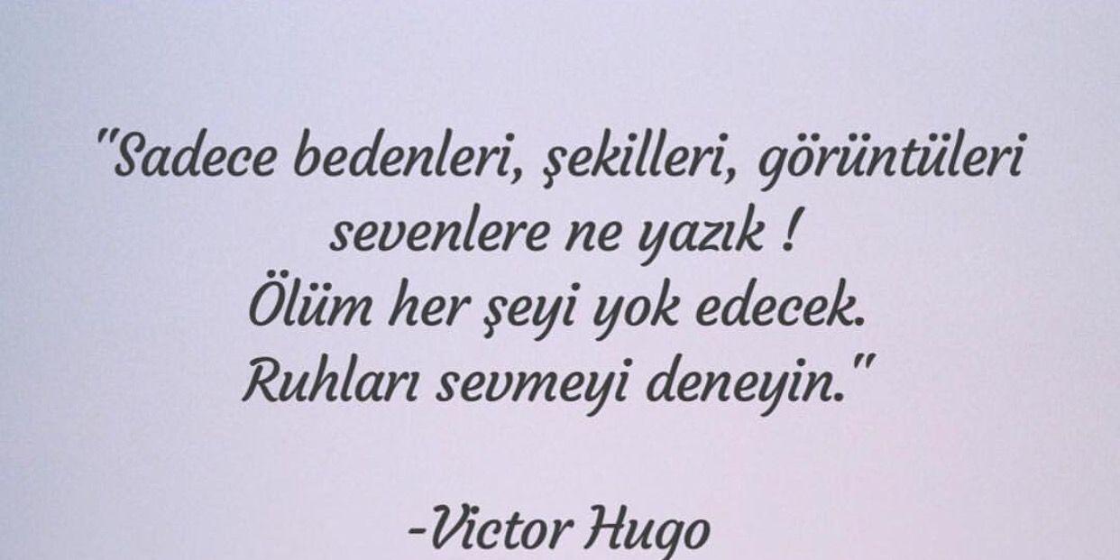 Dilek Eridi Adli Kullanicinin Soz Panosundaki Pin Victor Hugo