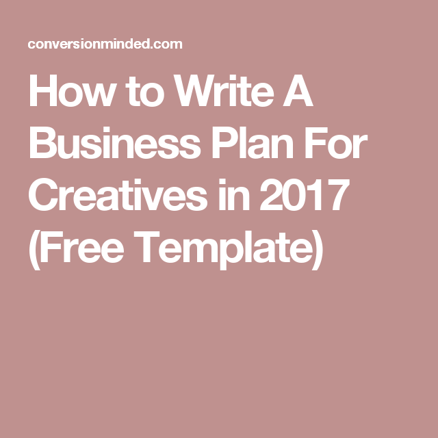 How To Write A Business Plan For Creatives In  Free Template