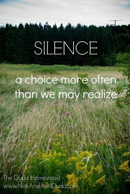 The Duda Homestead: Word Of The Week | Silence