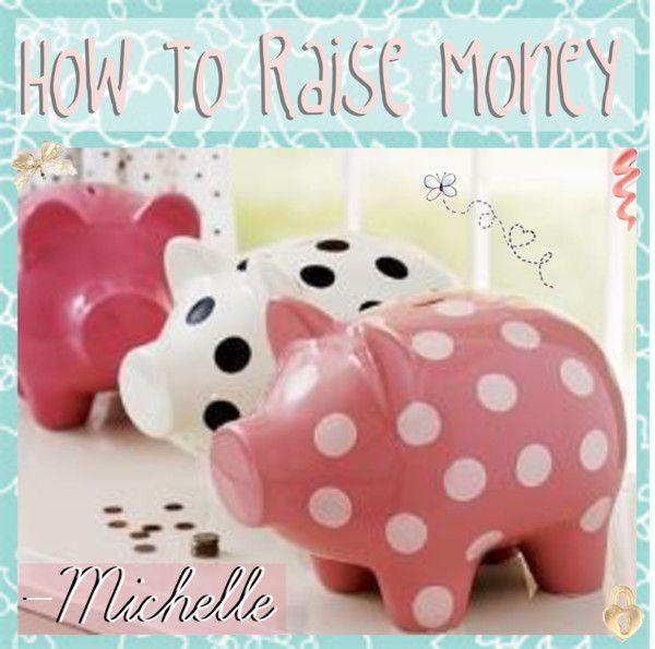 """8O. How To Raise Money"" by theamazingtipgirls-xoxo ❤ liked on Polyvore"