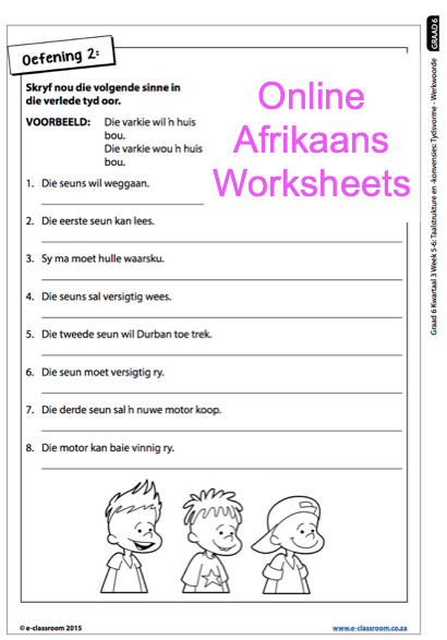 Grade 6 Online Afrikaans Worksheets, werkwoorde. For more worksheets ...