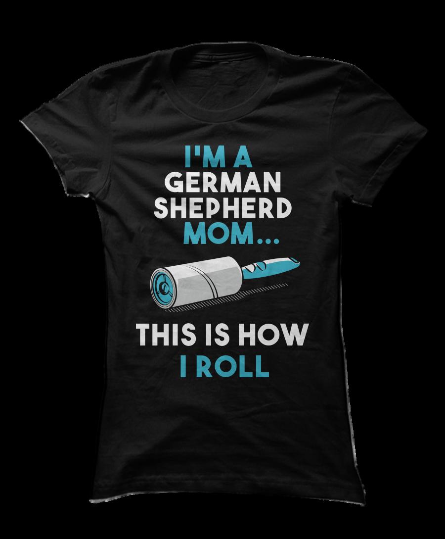 The perfect shirt for german shepherd pet parents! Show ...