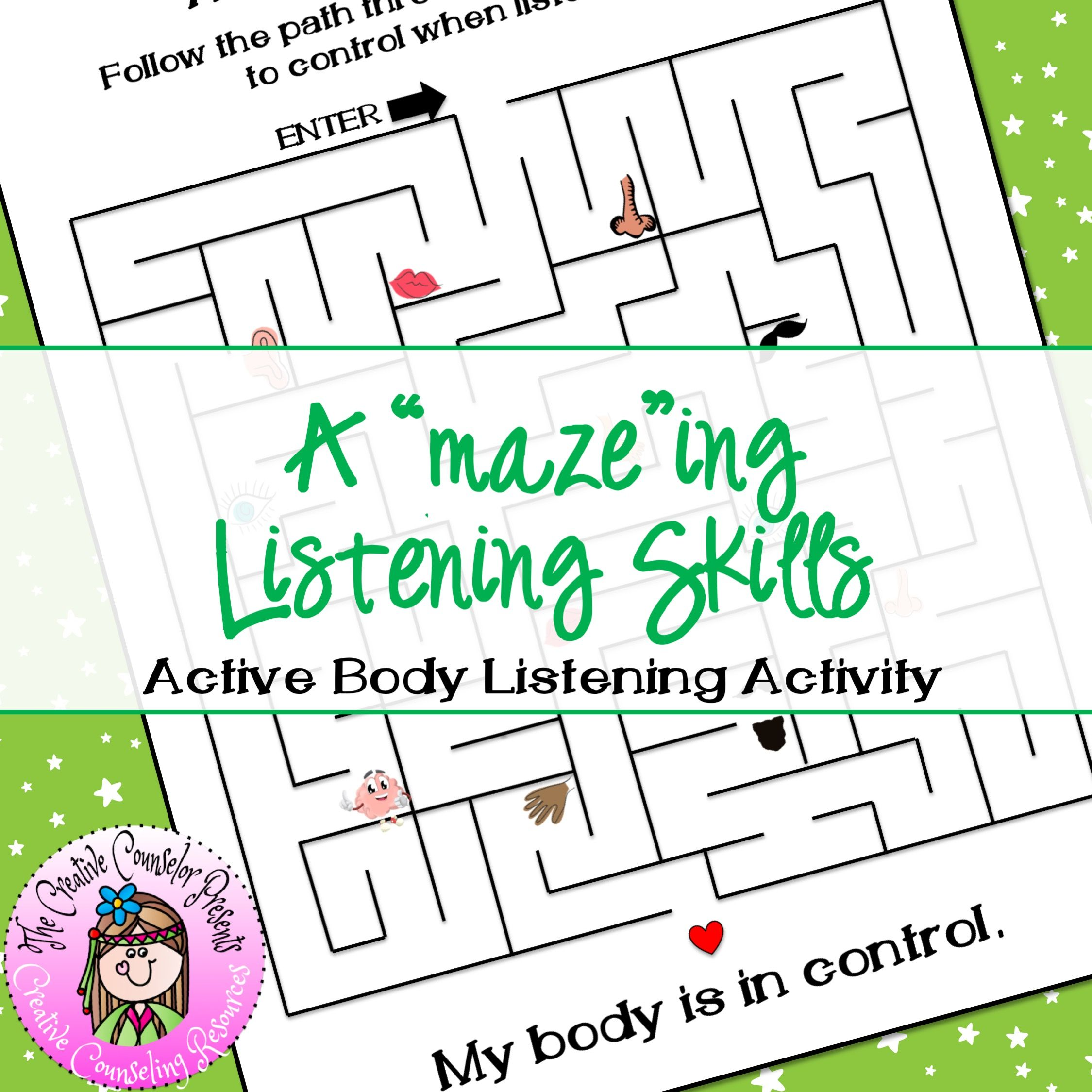 A Maze Ing Listening Skills Using Your Entire Body To