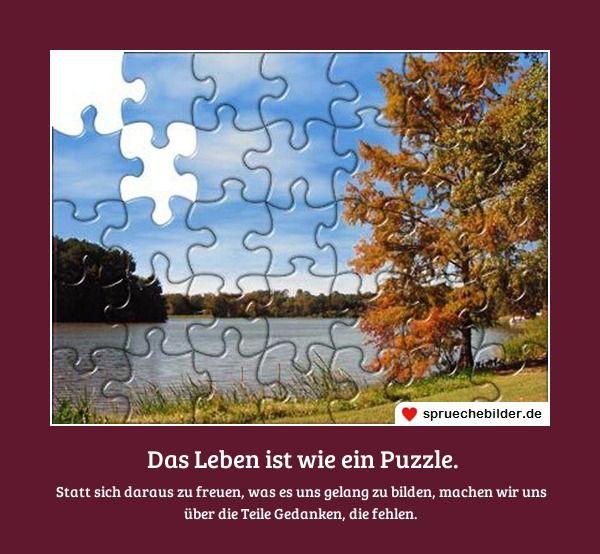 puzzle sprüche Spruch: Das Leben ist wie ein Puzzle. | Sprüche | Pinterest  puzzle sprüche