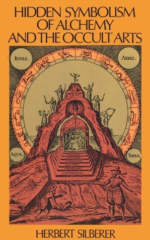 Hidden Symbolism Of Alchemy And The Occult Arts Occult Art Occult Books Occult