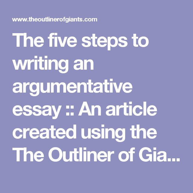 The Five Steps To Writing An Argumentative Essay  An Article  The Five Steps To Writing An Argumentative Essay  An Article Created  Using The The