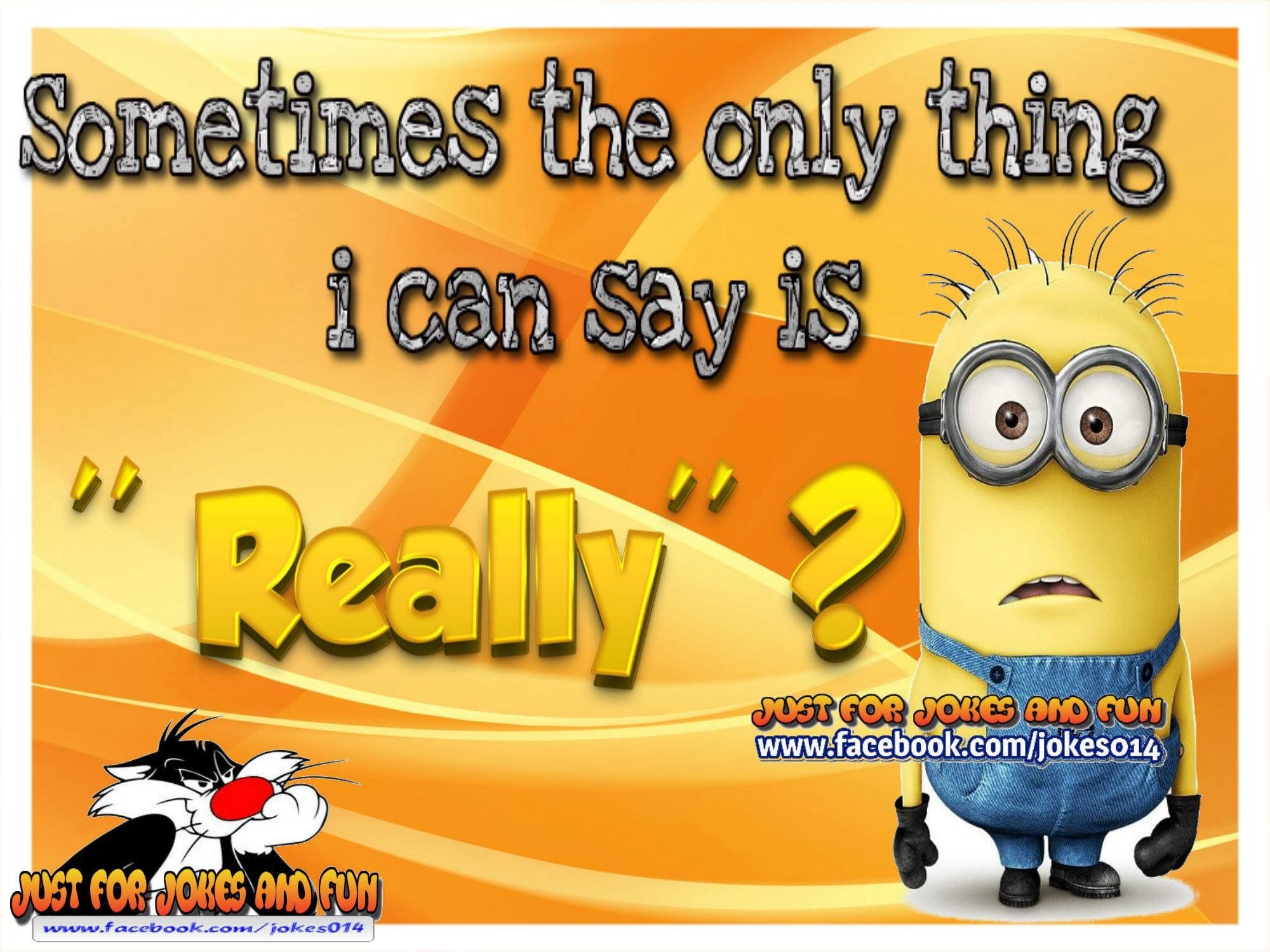 """Sometimes the only thing i can say is """" really""""?"""