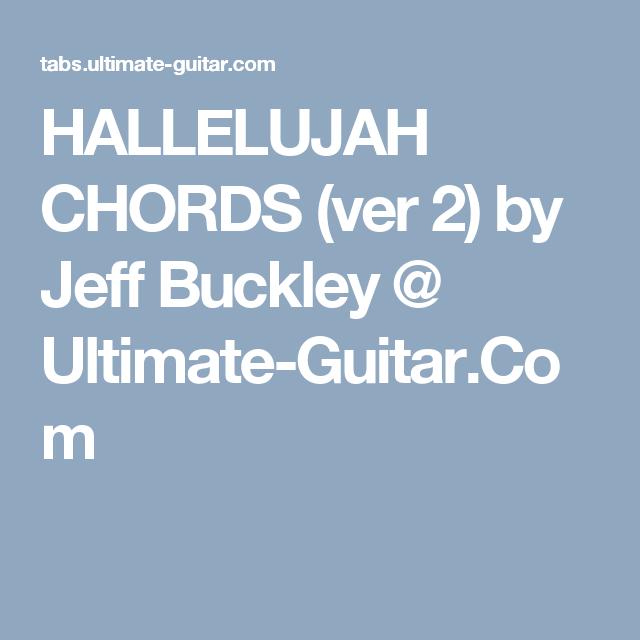 HALLELUJAH CHORDS (ver 2) by Jeff Buckley @ Ultimate-Guitar.Com ...