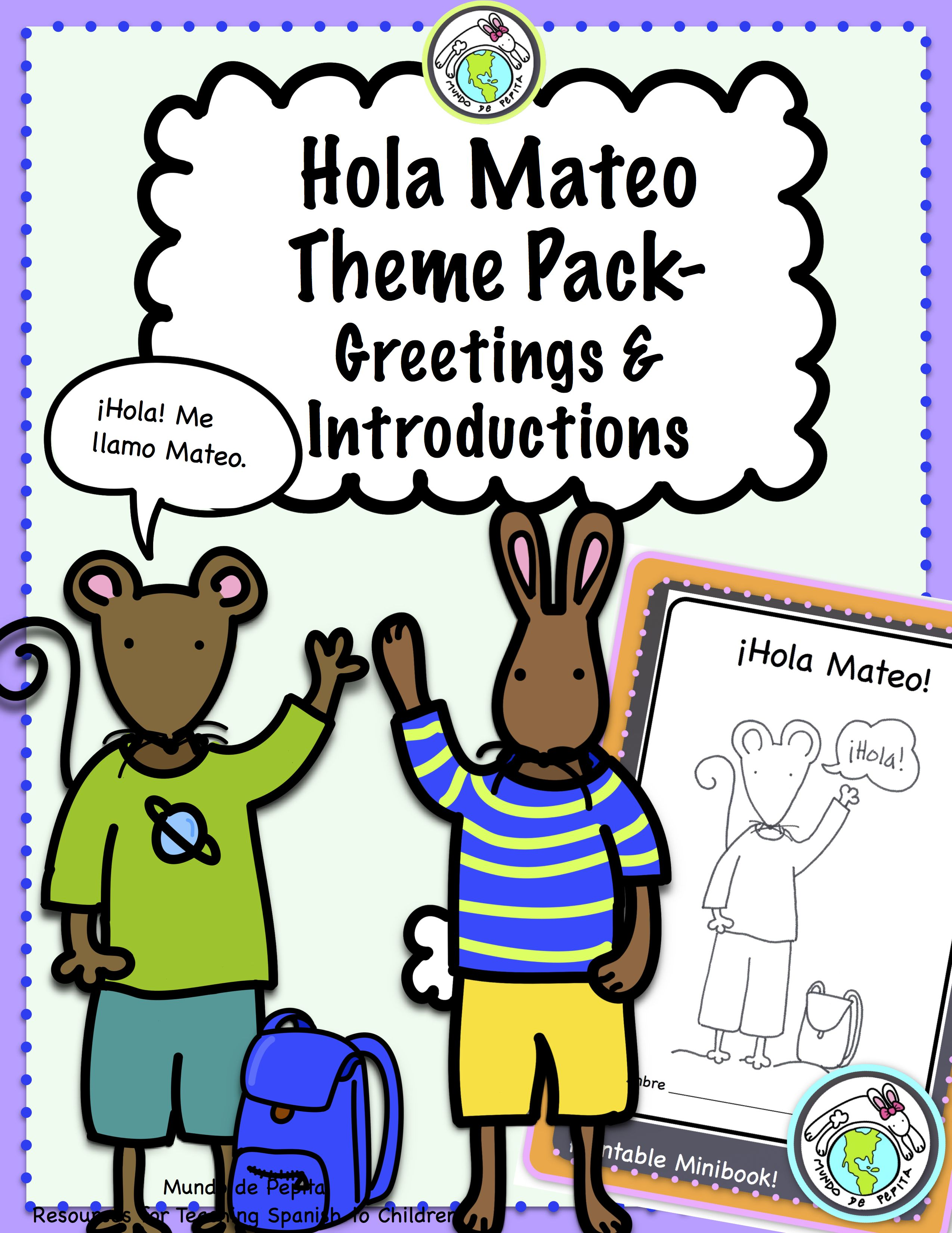 Hola Mateo Theme Pack For Spanish Greetings
