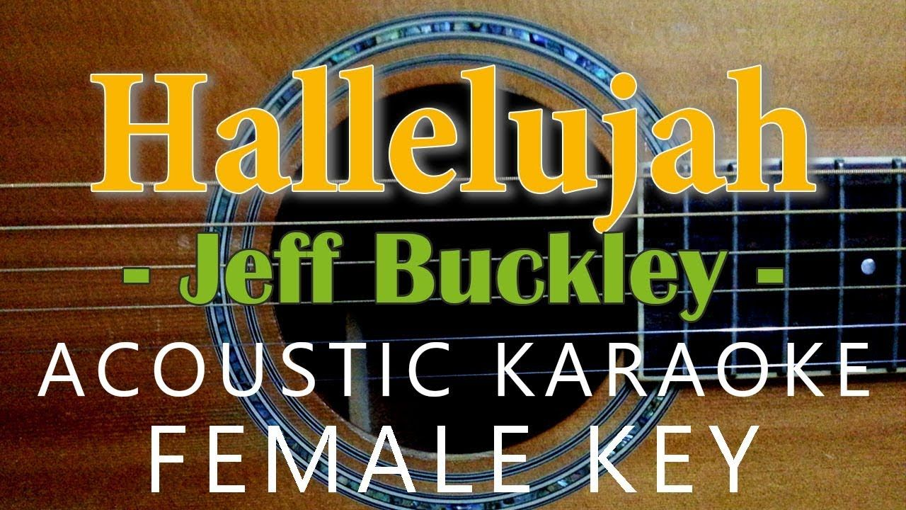 Hallelujah Jeff Buckley Leonard Cohen Acoustic Karaoke Female Key Karaoke Cant Help Falling In Love Falling In Love Elvis