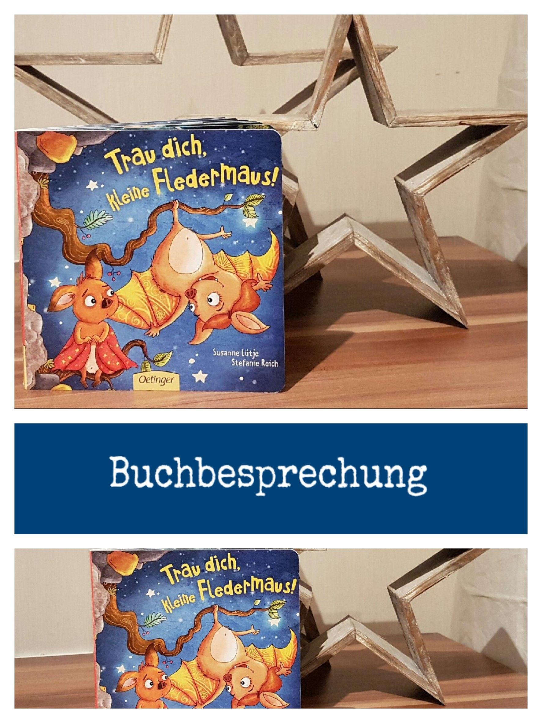 Unsere Buchbesprechung für das Kinderbuch - Trau dich kleine ...