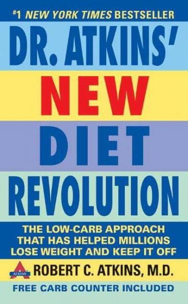 Dr. Atkins New Diet Revolution: Revised and Improved