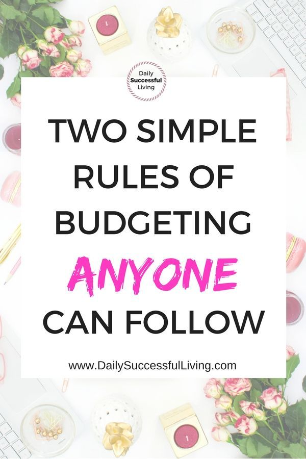 How The Two Unbreakable Rules of Budgeting Will Change Your Life - simple budget