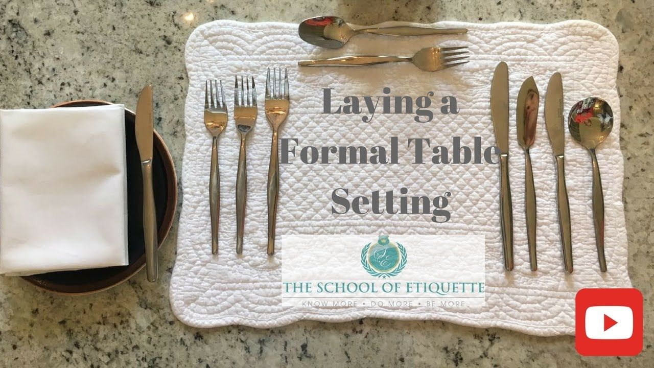 How to Set a Formal Dining Table - YouTube | Proper ...