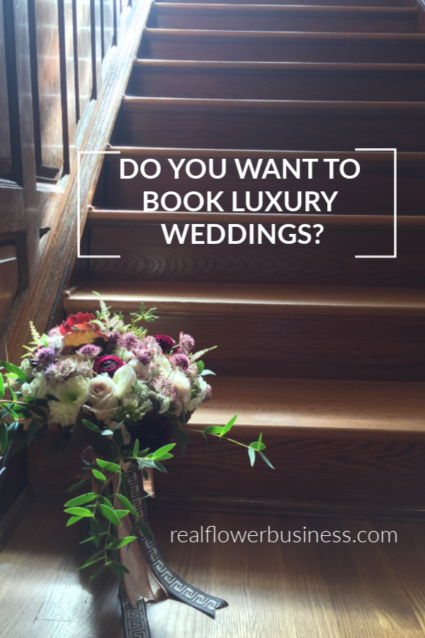 How Do Florists Book Luxury Weddings Floral Design Business Luxury Wedding Real Flower Business