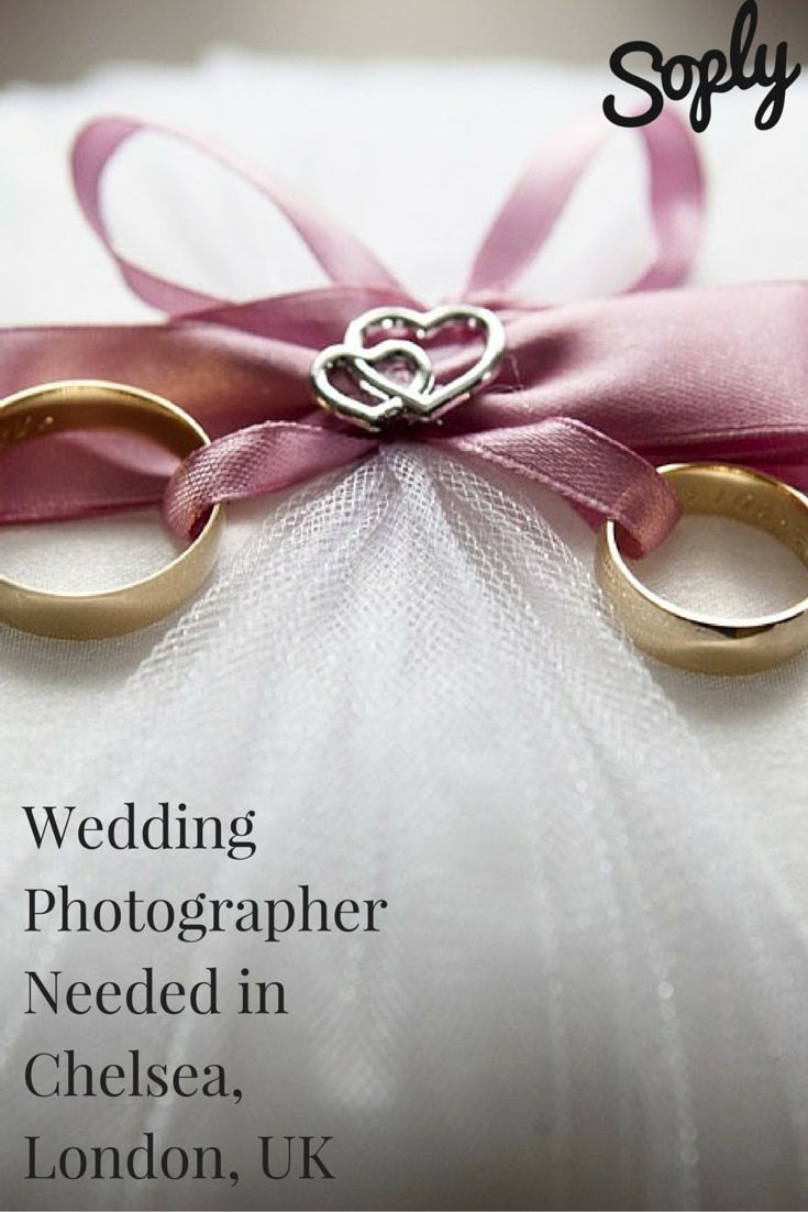 Photographer Needed For A Wedding In Chelsea London Uk On May 14