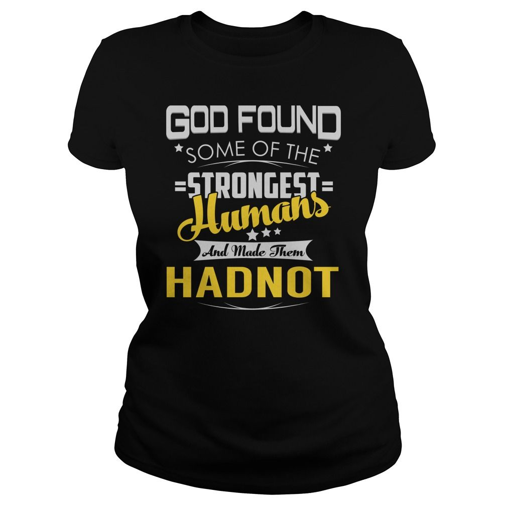 HADNOT Strongest Humans Name Shirts #gift #ideas #Popular #Everything #Videos #Shop #Animals #pets #Architecture #Art #Cars #motorcycles #Celebrities #DIY #crafts #Design #Education #Entertainment #Food #drink #Gardening #Geek #Hair #beauty #Health #fitness #History #Holidays #events #Home decor #Humor #Illustrations #posters #Kids #parenting #Men #Outdoors #Photography #Products #Quotes #Science #nature #Sports #Tattoos #Technology #Travel #Weddings #Women