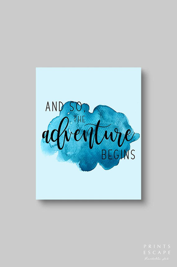 Items similar to And So The Adventure Begins Printable Wall Art, Blue Watercolor Print, Adventure Quote Print, Boys Room Decor, Digital Print, Adventure Art on Etsy