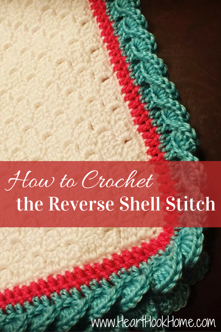 Crochet Baby Blanket Edging Tutorial : How to Crochet the Reverse Shell Stitch (With Photos ...