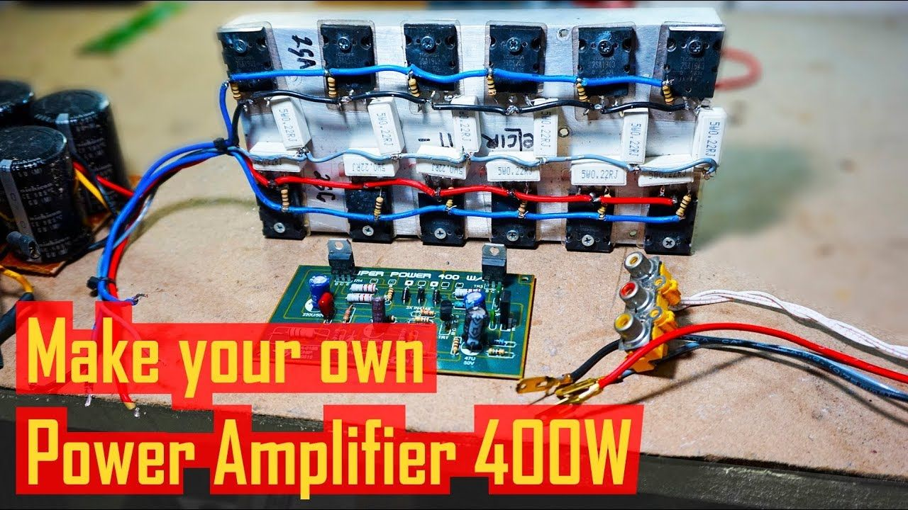 How to make a 400W Power Amplifier Circuit | Power Amplifier