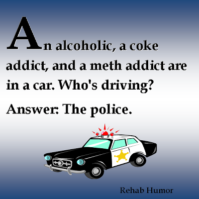 Aa Slogans And Sayings Alcoholic Humor Who S Driving Joke Funny Cop Quotes Police Humor Cops Humor