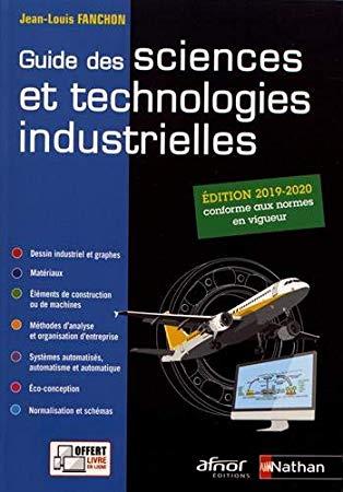 Telecharger Pdf Guide Des Sciences Et Technologies Industrielles 2019 2020 Eleve 2019 Epub Par Jean Louis Fa Science Technologie Livre Electronique Science