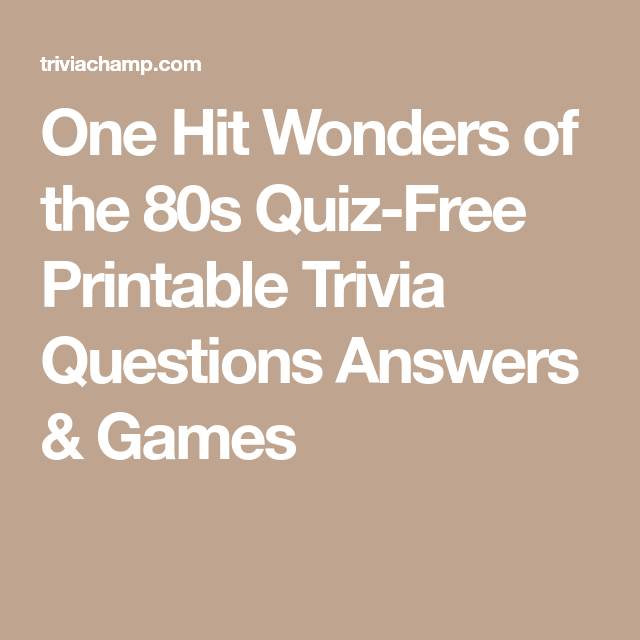 One Hit Wonders of the 80s Quiz-Free Printable Trivia Questions Answers & Games   trivia night ...