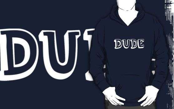 Dude by bubbliciousart
