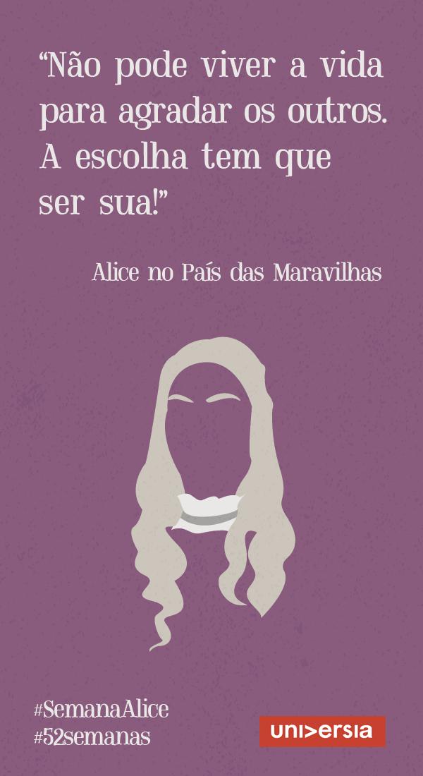Saiba Como Conquistar Seus Objetivos Com Alice No País Das