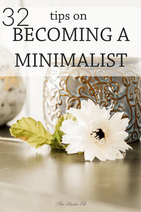 32 Tips on a Minimalist Minimalist living tips