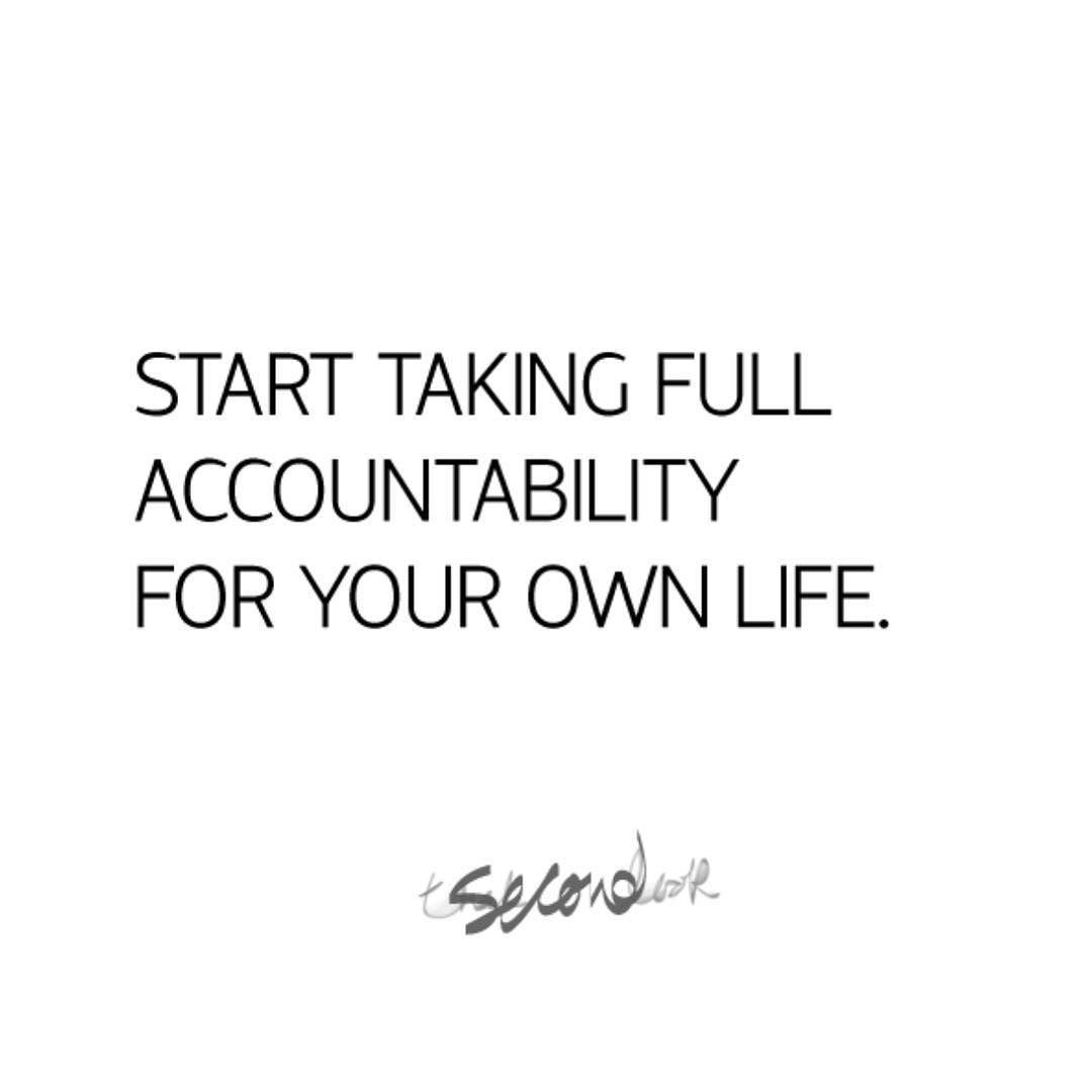 "Healthy Life Quotes Start Taking Full Accountability For Your Own Life""  Read More"