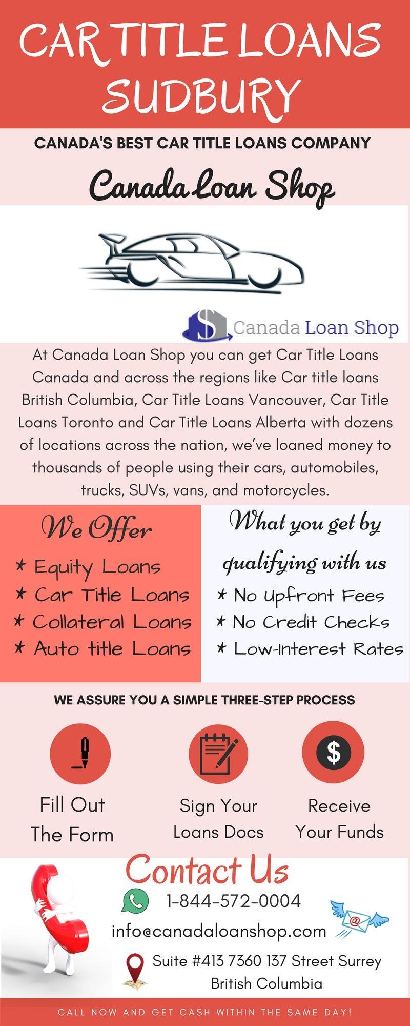 Car Title Loans Sudbury Car Title Loan Collateral Loans