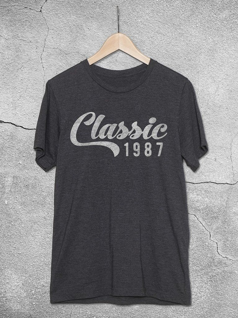 Classic 1987 Shirt The Perfect 30th Birthday Gift For Men And Women This Unisex Tees Features Burnout Graphic Design Printed On A Soft