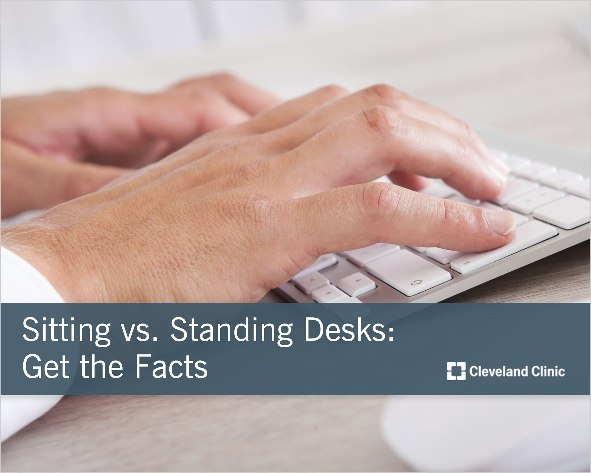 Do you sit all day at work stand at your desk for better
