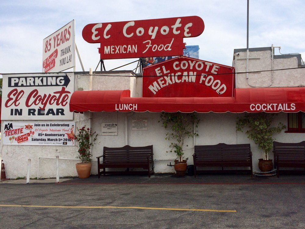 El Coyote Mexican Cafe Los Angeles Ca United States Exterior Los Angeles Restaurants Mexican Mexican Food Recipes