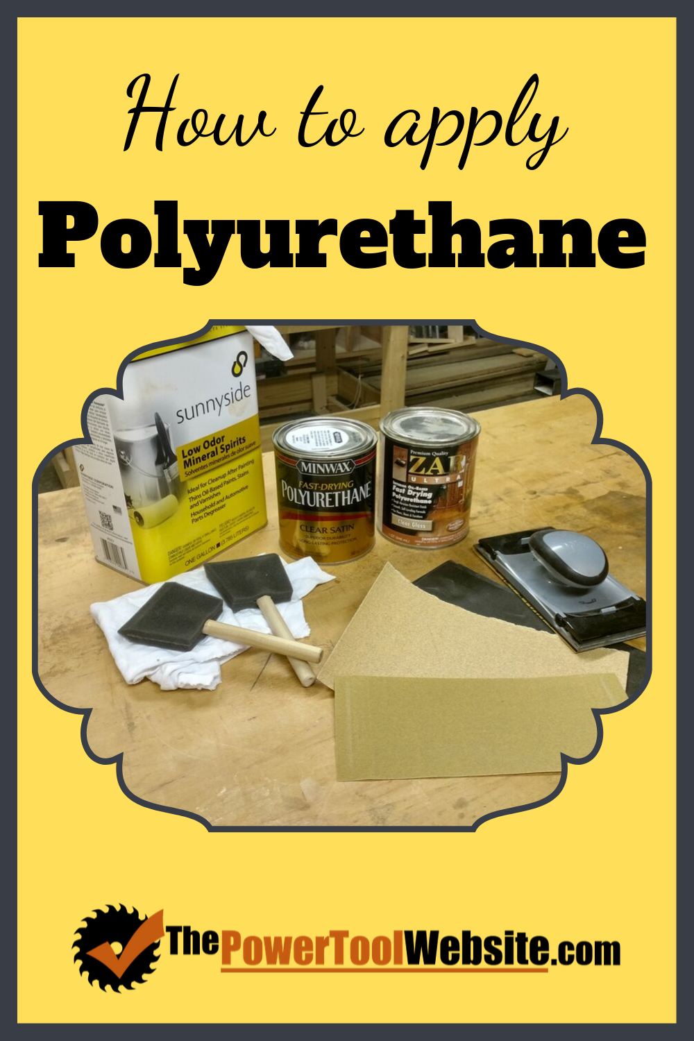 How To Apply Polyurethane 4 Easy Steps To A Great Finish How To Apply Polyurethane Fine Woodworking Project Easy Woodworking Projects